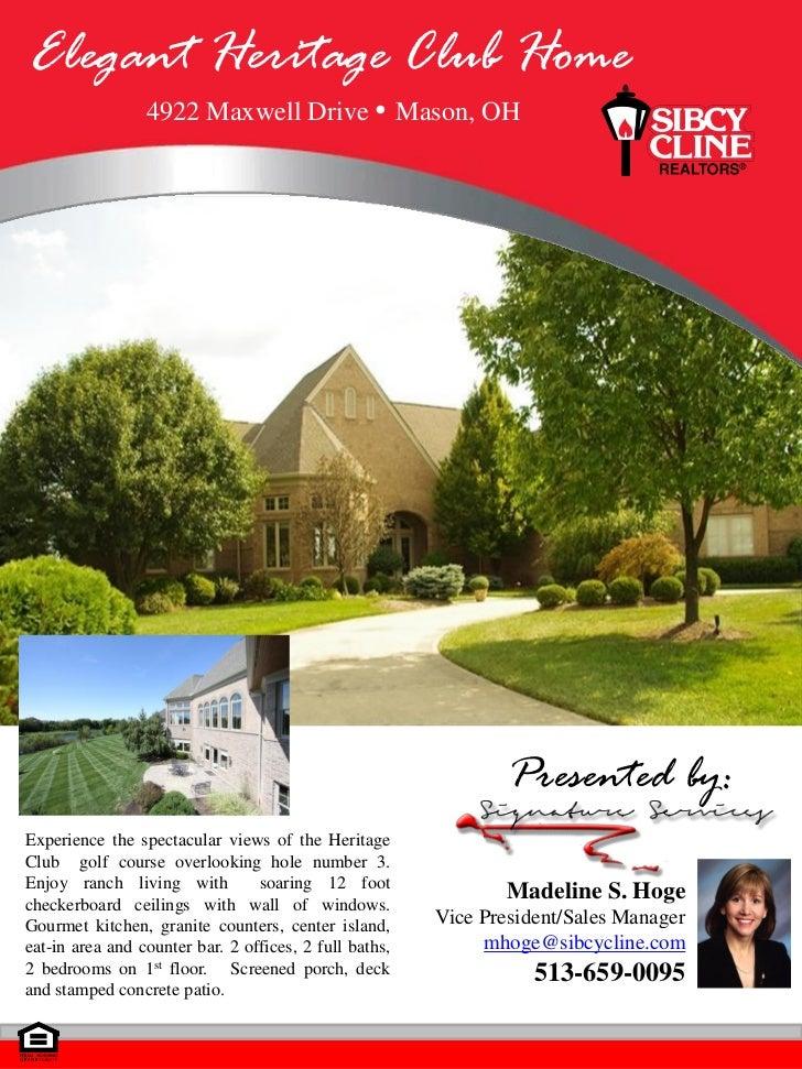 Elegant Heritage Club Home                 4922 Maxwell Drive                     Mason, OH                               ...