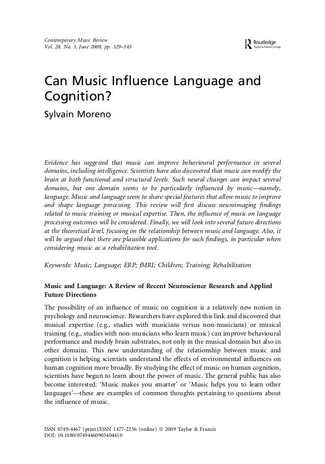Can Music Influence Language and Cognition? Sylvain Moreno Evidence has suggested that music can improve behavioural perfor...