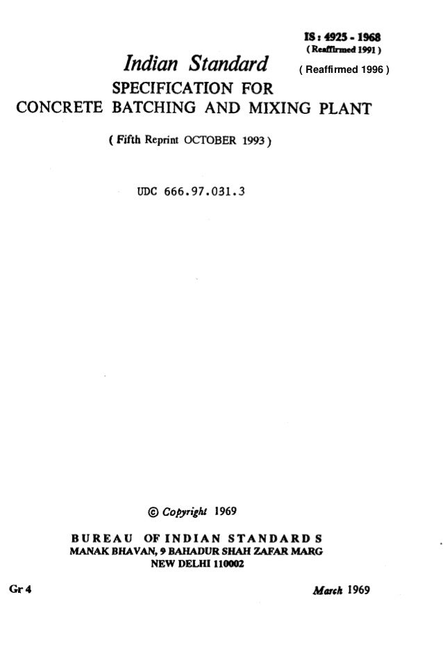 Indian Standard (Rcd%med~!m) SPECIFICATION FOR CONCRETE BATCHING AND MIXING PLANT ( Fifth Reprint OCTOBER 1993 ) UDC 666.9...