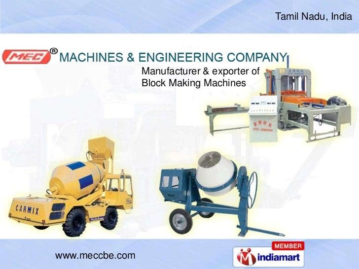 Tamil Nadu, India<br />Manufacturer & exporter of <br />Block Making Machines<br />