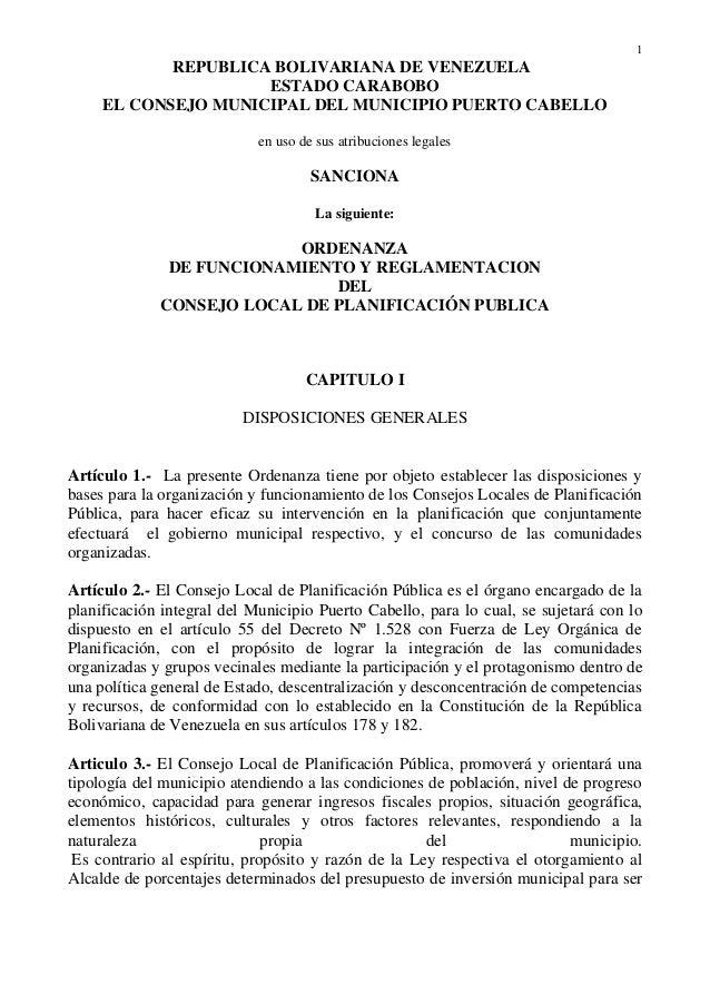 1 REPUBLICA BOLIVARIANA DE VENEZUELA ESTADO CARABOBO EL CONSEJO MUNICIPAL DEL MUNICIPIO PUERTO CABELLO en uso de sus atrib...