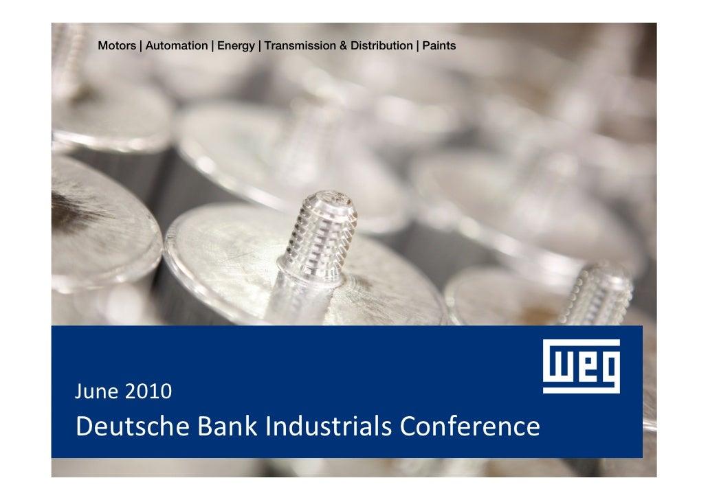 2010 06 23 Deutsch Industrials Conference (Chicago)