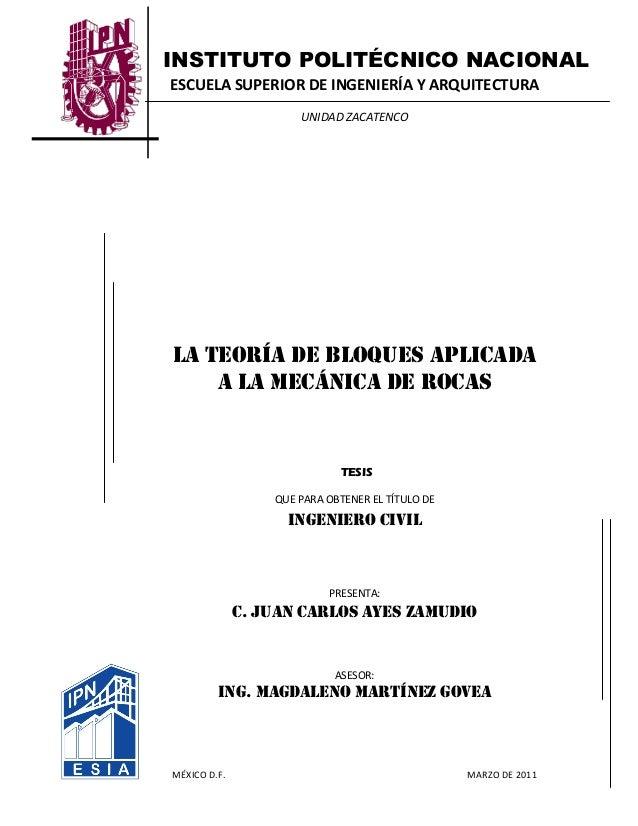 INSTITUTO POLITÉCNICO NACIONAL ESCUELA SUPERIOR DE INGENIERÍA Y ARQUITECTURA UNIDAD ZACATENCO LA TEORÍA DE BLOQUES APLICAD...