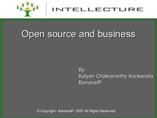 Open source and businessOpen source and business ByBy Kalyan Chakravarthy KankanalaKalyan Chakravarthy Kankanala BananaIPB...