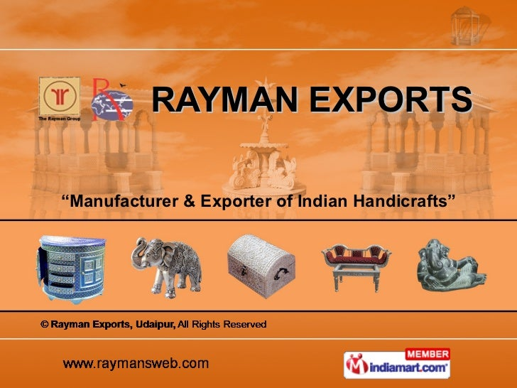 "RAYMAN EXPORTS "" Manufacturer & Exporter of Indian Handicrafts"""