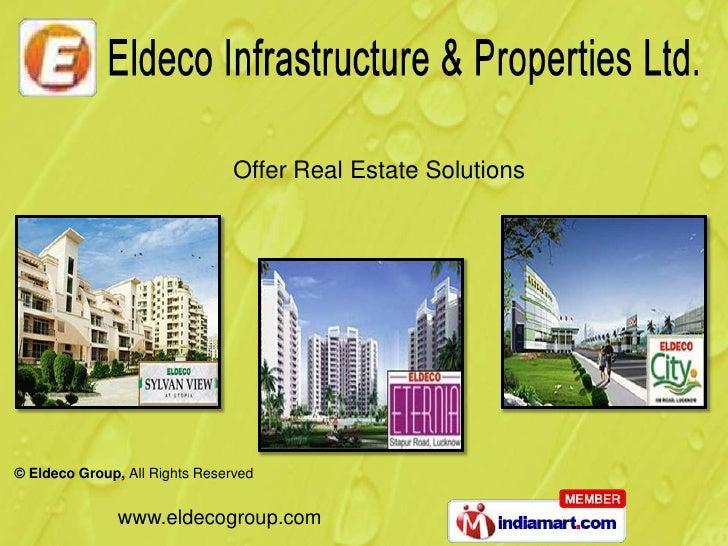 Eldeco Saubhagyam Eldeco Infrastructure And Properties Ltd New Delhi