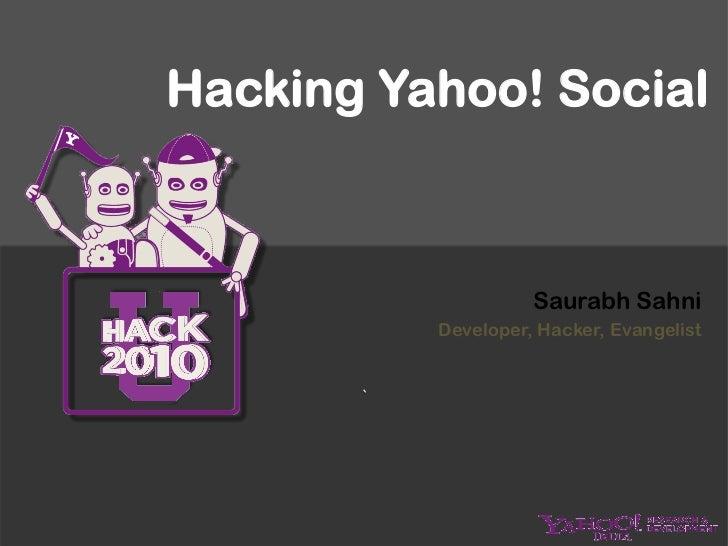 HackU: IIT Madras: Hacking Yahoo! Social