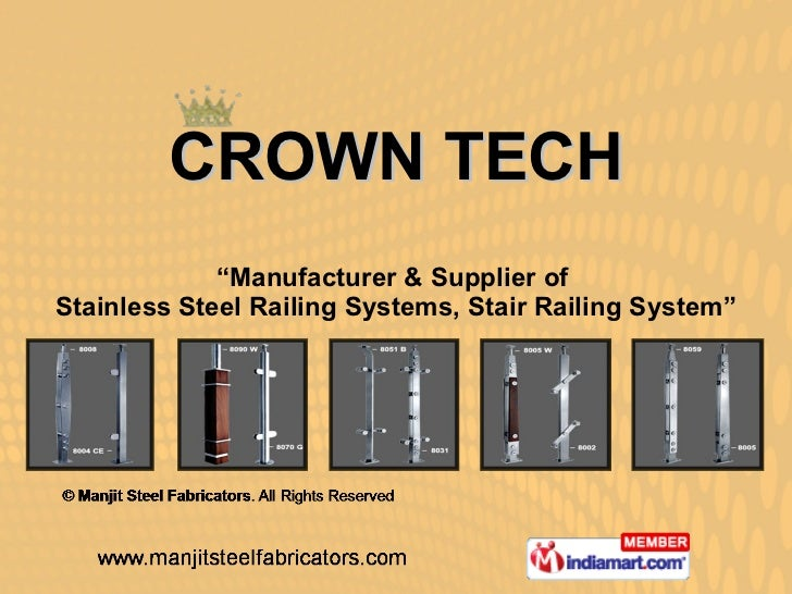 "CROWN TECH "" Manufacturer & Supplier of  Stainless Steel Railing Systems, Stair Railing System"""