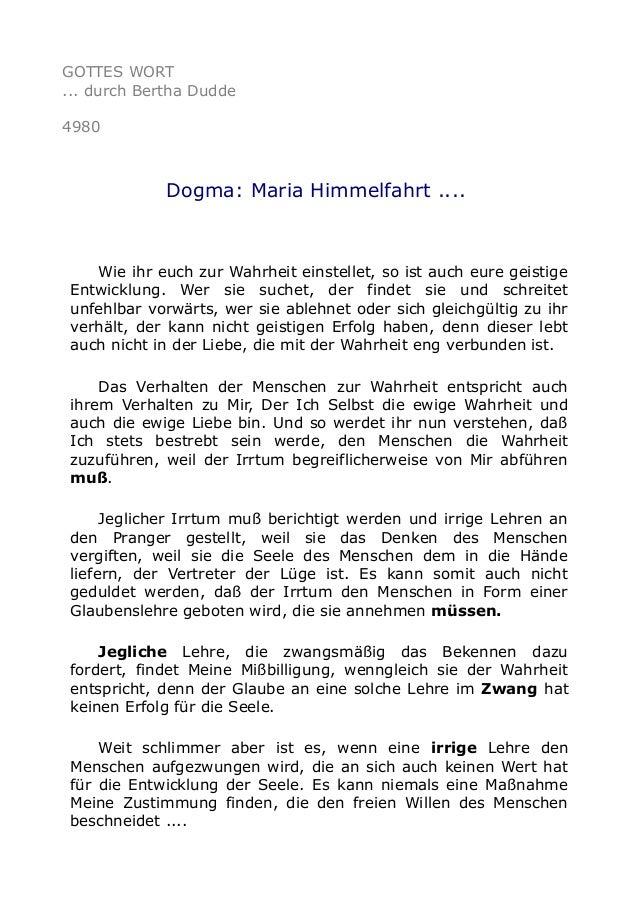 GOTTES WORT ... durch Bertha Dudde 4980 Dogma: Maria Himmelfahrt .... Wie ihr euch zur Wahrheit einstellet, so ist auch eu...