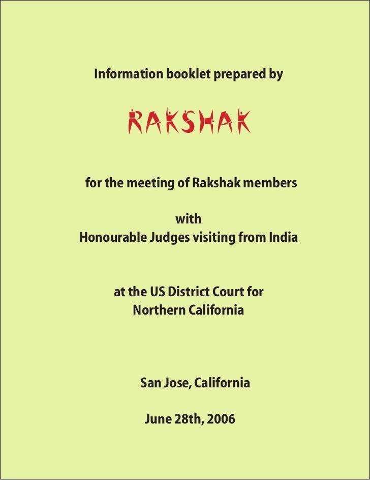 Information booklet prepared by          Rakshak  for the meeting of Rakshak members                 with Honourable Judge...