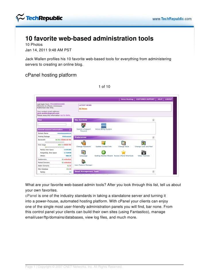 10 favorite web-based administration tools10 PhotosJan 14, 2011 9:48 AM PSTJack Wallen profiles his 10 favorite web-based ...