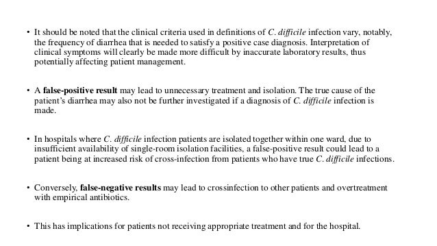 elucidating the ideal testing algorithm for c difficile Data are lacking to determine the ideal surveillance definition for healthcare-associated cdi however if c difficile testing is negative.