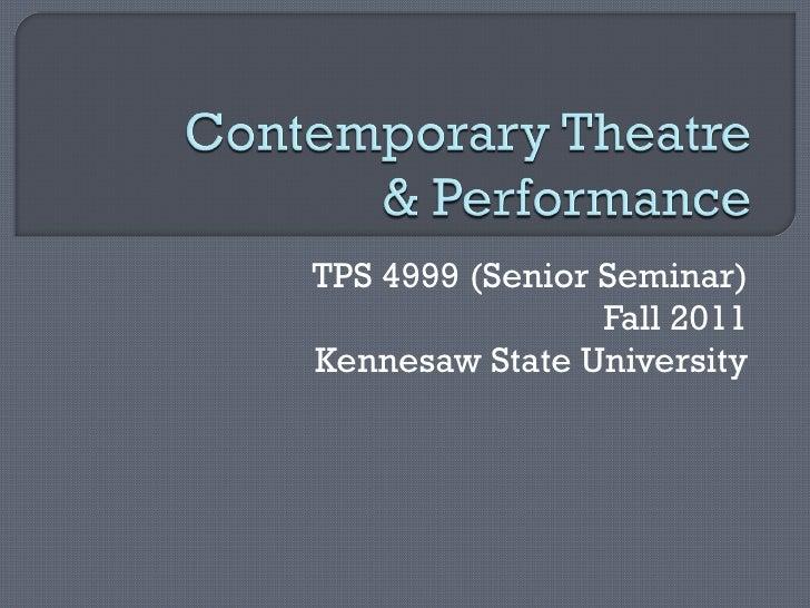 TPS 4999 (Senior Seminar) Fall 2011 Kennesaw State University