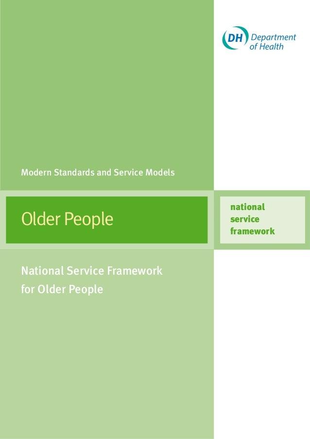 OlderPeople national service framework Modern Standards and Service Models National Service Framework for Older People