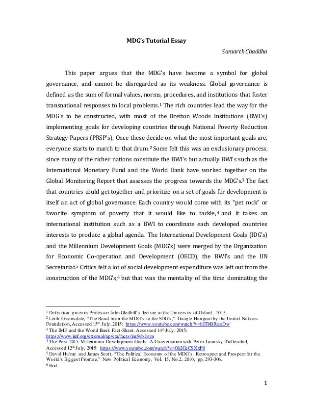 sustainable development today essay In this essay, i provide an assessment of the sdgs by posing and answering five questions relating to their scope, depth, and ambition i start, however, with a brief note on the process through which the sdgs were created and the conceptual shift, from 'human development' to 'sustainable development,'.