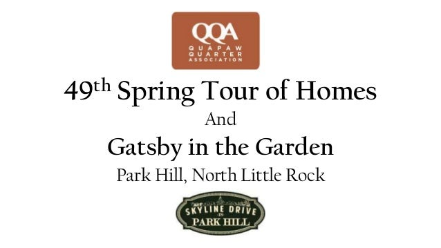 49th Spring Tour of HomesAndGatsby in the GardenPark Hill, North Little Rock