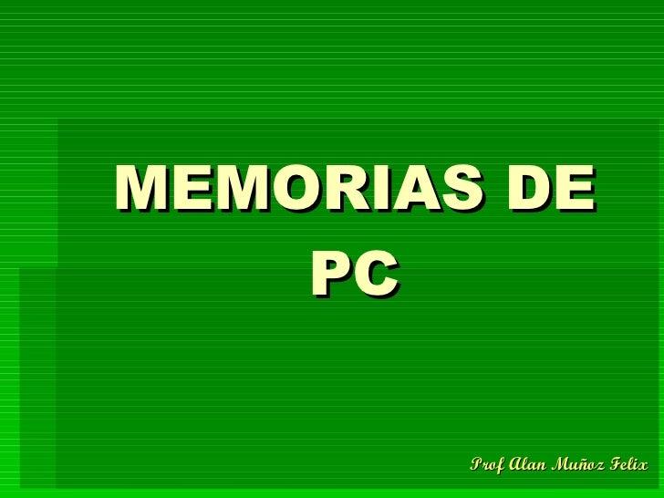 MEMORIAS DE PC