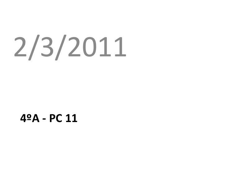 4ºa - pc 11<br />2/3/2011<br />
