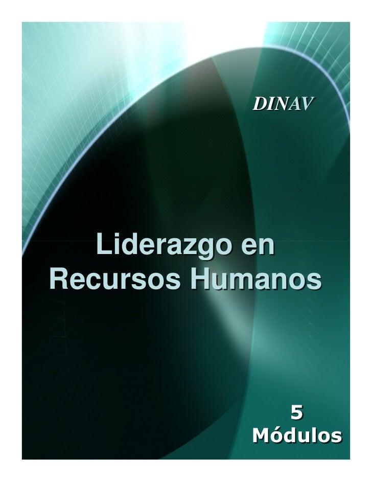 DINAV   Liderazgo enRecursos Humanos             5           Módulos