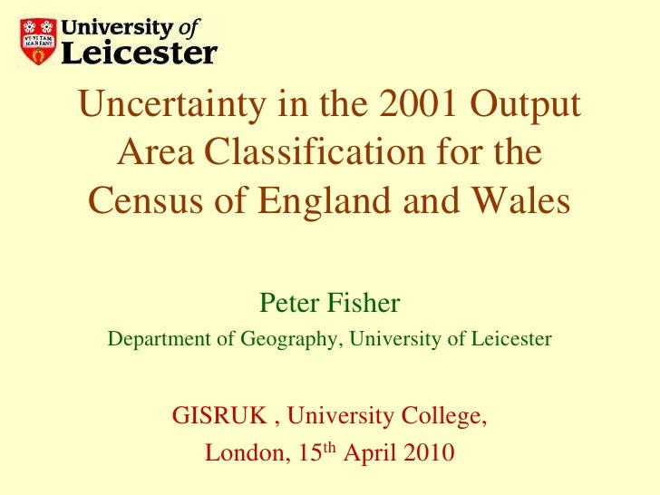 4A_1_Uncertainty in the 2001 output area classification for the census of england and wales