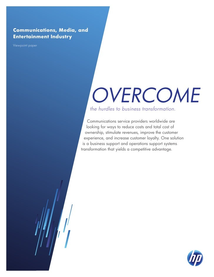 Communications, Media, andEntertainment IndustryViewpoint paper                             overcome                      ...