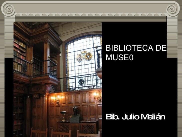4 Biblioteca de Museo - Melian