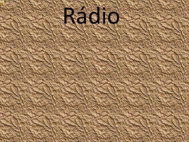 Rádio<br />
