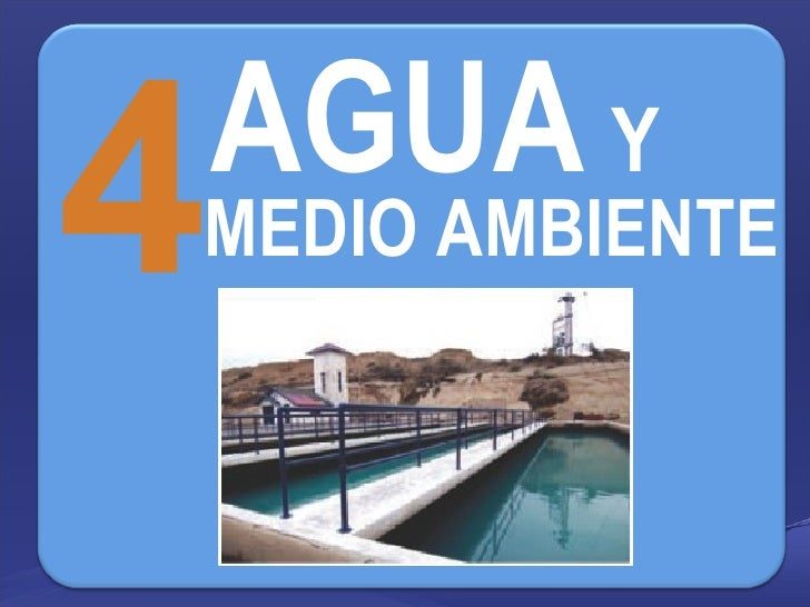 4 MEDIO AMBIENTE AGUA   Y