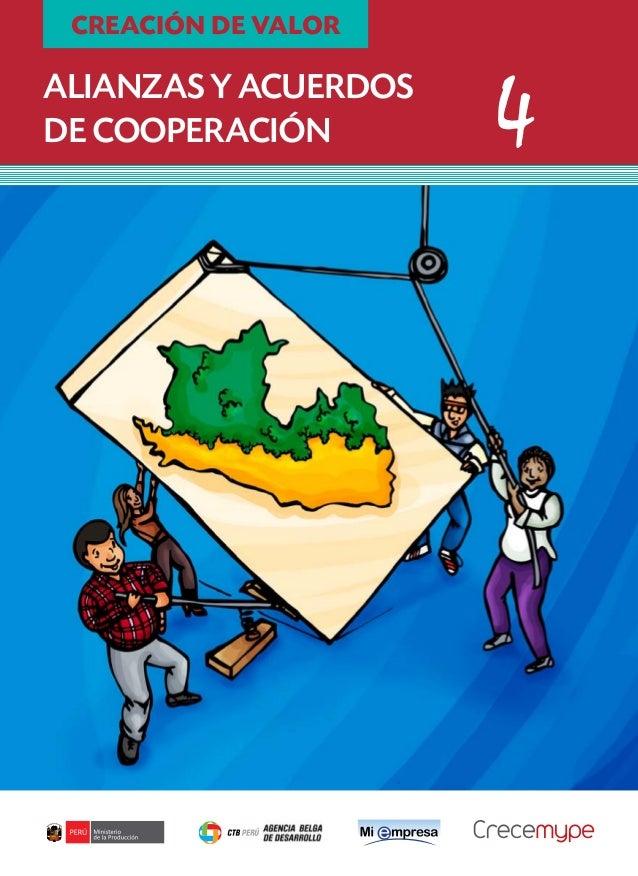 CREACIÓN DE VALOR  Alianzas y acuerdos de cooperación  4