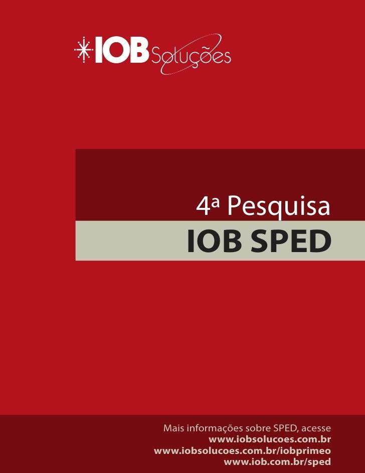 4ª Pesquisa IOB SPED/NF-e