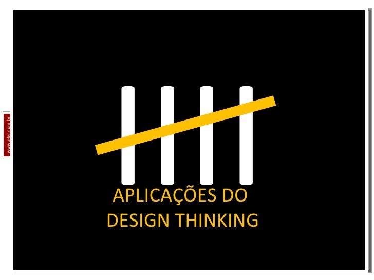 www.eler.com.br APLICAÇÕES DO  DESIGN THINKING IIII