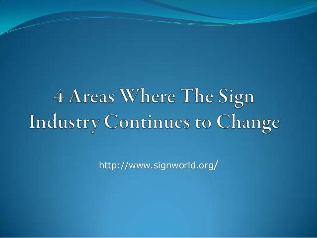 4 areas where the sign industry continues to change