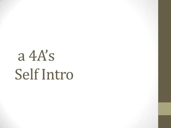 a 4A'sSelf Intro
