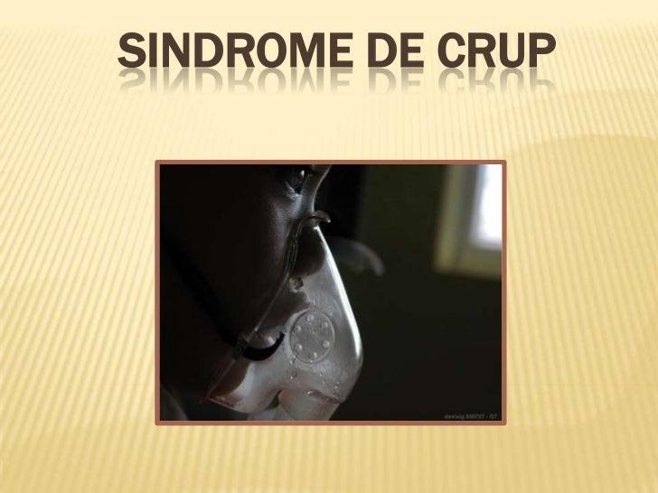 SINDROME DE CRUP