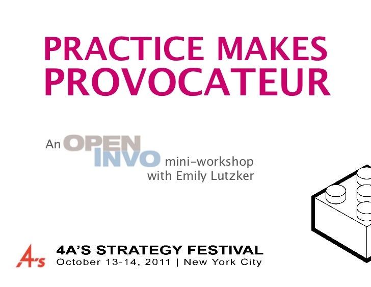 PRACTICE MAKESPROVOCATEURAn             mini-workshop             with Emily Lutzker