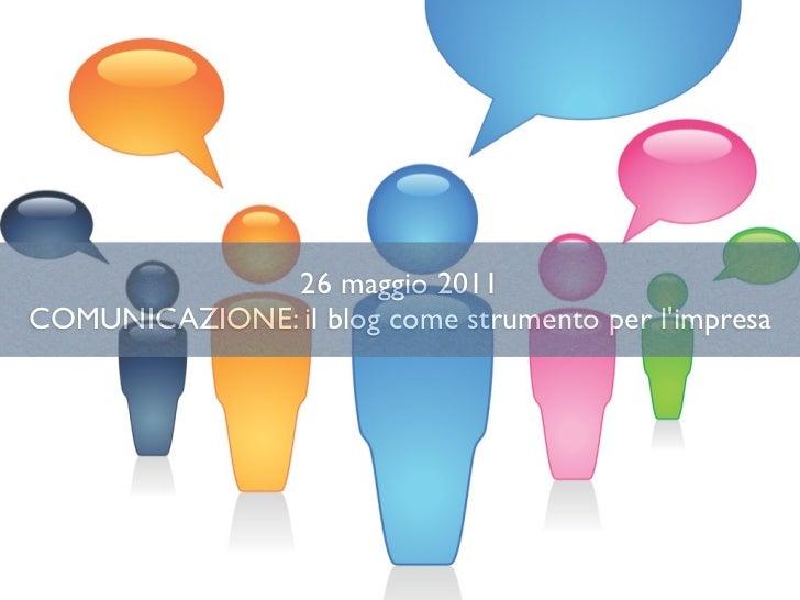 4 - Comunicazione: il blog come strumento per l'impresa