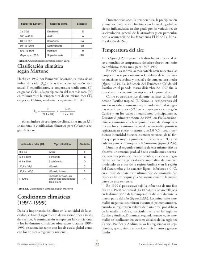 92 La atmósfera, el tiempo y el climaEL MEDIO AMBIENTE EN COLOMBIALClasificación climáticasegún MartoneHecha en 1937 por E...
