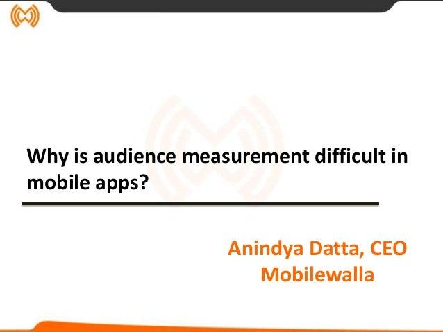 4A's Transformation 2013 - March 12 - Mobilewalla - Dr. Anindya Datta