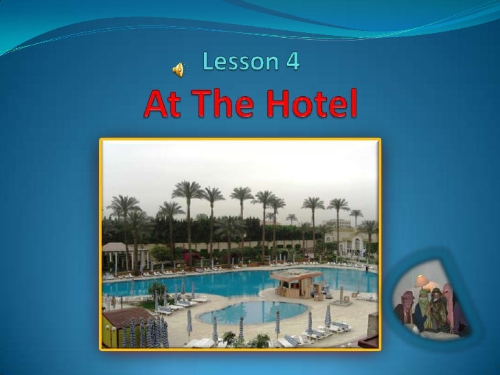 Lesson 4At The Hotel<br />