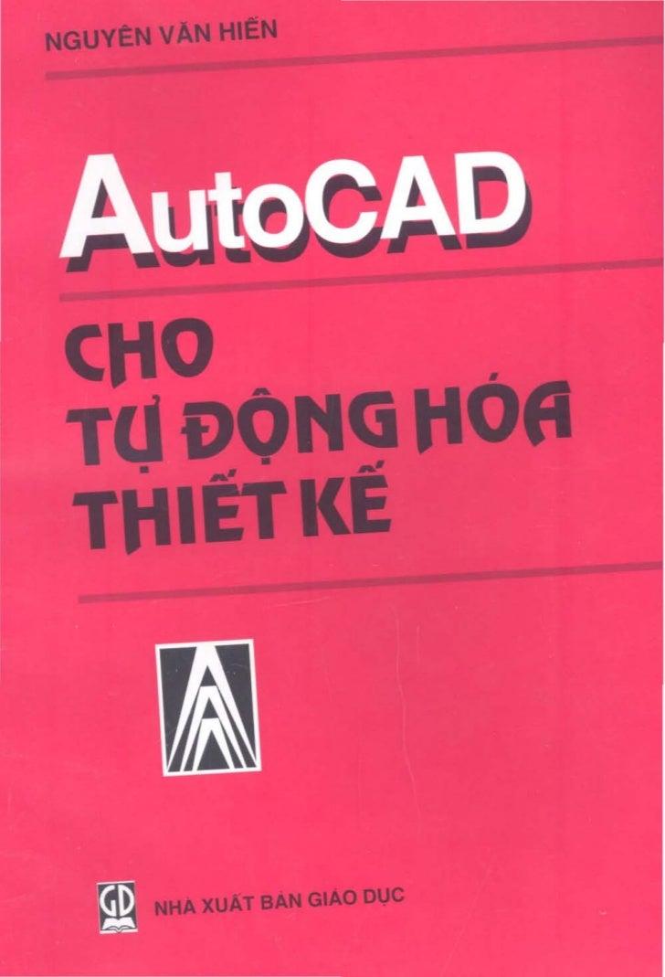 4autocadchotudonghoathietke1744 101103233741-phpapp01