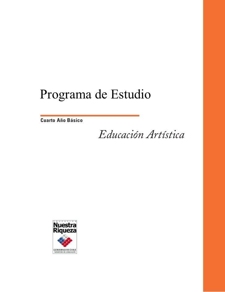 Programa de EstudioCuarto Año Básico                    Educación Artística