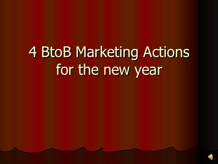 4 BtoB Marketing Actions for the new year