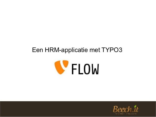 TYPO3 Congres 2012 - Een HRM-applicatie met TYPO3 Flow