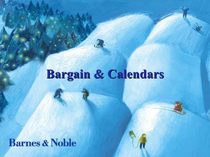 Bargain & Calendars