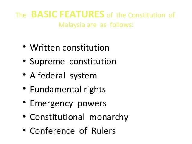 supremacy of malaysian constitution Federal constitution first introduced as the constitution  deprivation of citizenship of persons becoming citizens on malaysia day chapter 3—supplemental 29 .