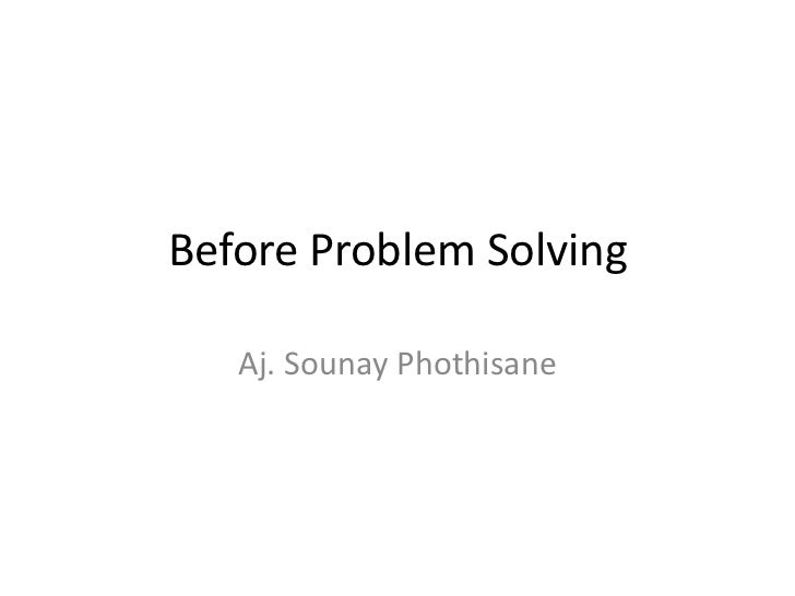 Before Problem Solving