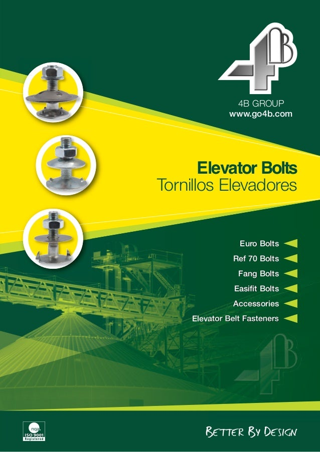 www.go4b.com 4B GROUP Elevator Bolts Tornillos Elevadores Euro Bolts Ref 70 Bolts Fang Bolts Easifit Bolts Accessories Ele...