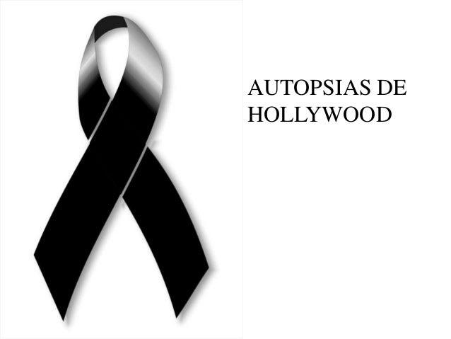AUTOPSIAS DE HOLLYWOOD