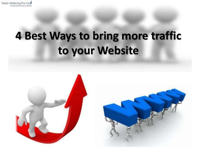 4 Best Ways to bring more traffic to your Website