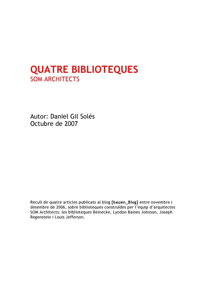 4 biblioteques: SOM Architects